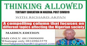 TERTIARY EDUCATION IN NIGERIA: POST COVID19 WITH Richard Akpan